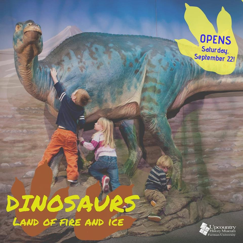 Dinosaurs: Land of Fire and Ice – Upcountry History Museum